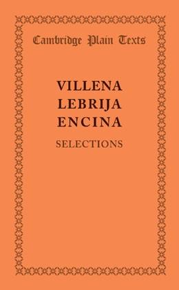 Abbildung von de Villena / de Lebrija / del Encina | Selections | 2013