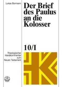 Der Brief des Paulus an die Kolosser | Bormann, 2012 | Buch (Cover)