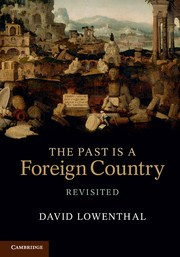 Abbildung von Lowenthal | The Past is a Foreign Country – Revisited | 2015