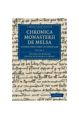 Abbildung von Burton / Bond | Chronica Monasterii de Melsa, a Fundatione Usque ad Annum 1396 | 2012 | Volume: 2