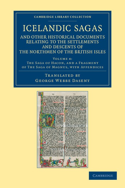Abbildung von Icelandic Sagas and Other Historical Documents Relating to the Settlements and Descents of the Northmen of the British Isles | 2012