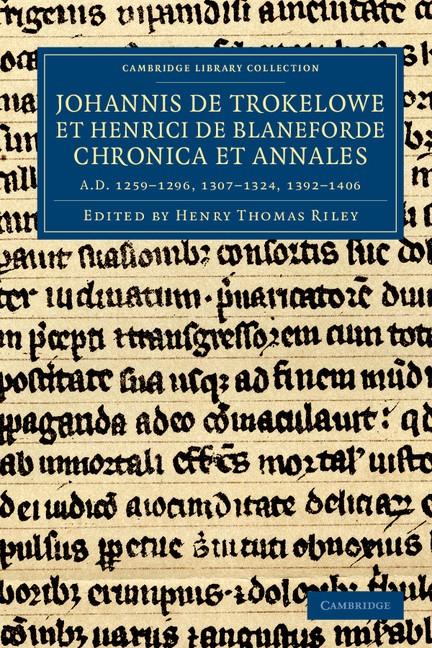 Abbildung von Riley / Trokelowe / Blaneforde | Johannis de Trokelowe et Henrici de Blaneforde chronica et annales | 2012