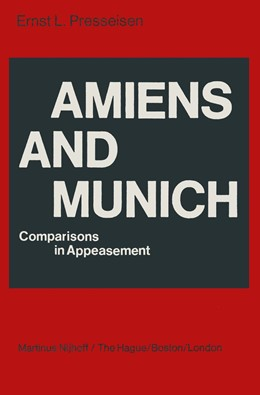 Abbildung von Presseisen | Amiens and Munich | 1978 | Comparisons in Appeasement
