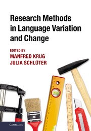 Abbildung von Krug / Schlüter | Research Methods in Language Variation and Change | 2013