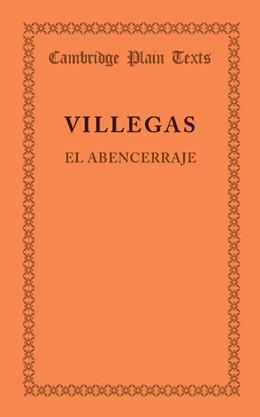 Abbildung von de Villegas | El abencerraje | 2013 | La historia de abindarraez y l...