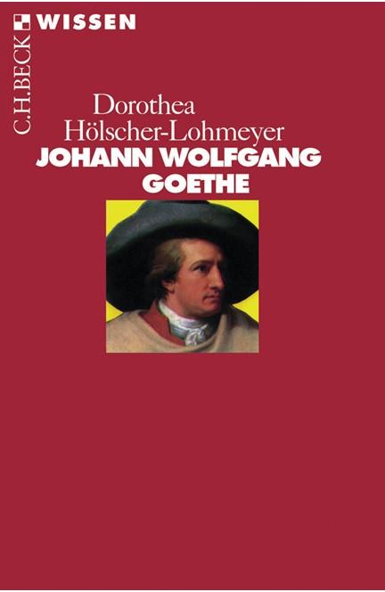 Cover: Dorothea Hölscher-Lohmeyer, Johann Wolfgang Goethe