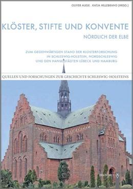 Abbildung von Hillebrand / Auge | Klöster, Stifte und Konvente nördlich der Elbe | 1. Auflage | 2013 | beck-shop.de