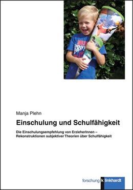 Abbildung von Plehn | Einschulung und Schulfähigkeit | 2012 | Die Einschulungsempfehlung von...