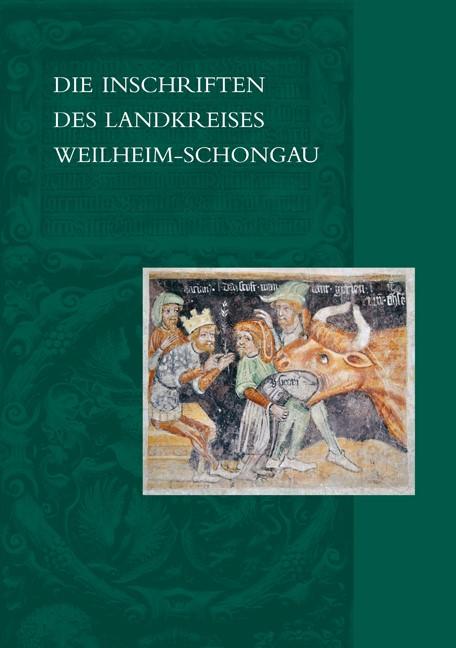 Abbildung von Merk   Die Inschriften des Landkreises Weilheim-Schongau   2012