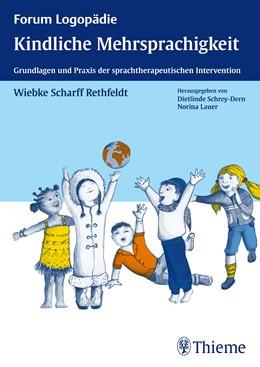 Abbildung von Scharff Rethfeldt | Kindliche Mehrsprachigkeit | 2013 | Grundlagen und Praxis der spra...