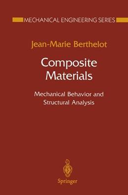 Abbildung von Berthelot | Composite Materials | 1. Auflage 1999 | 1998 | Mechanical Behavior and Struct...