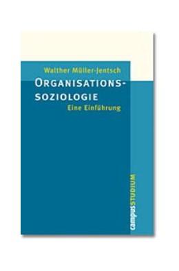 Abbildung von Müller-Jentsch | Organisationssoziologie | 2003 | Eine Einführung