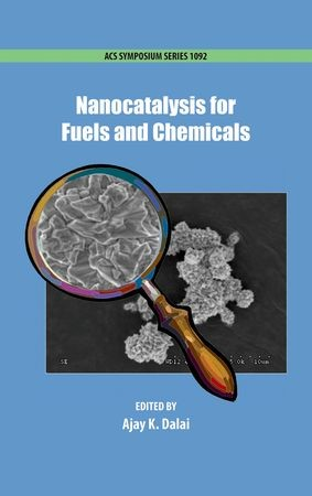 Abbildung von Dalai   Nanocatalysis for Fuels and Chemicals   2012