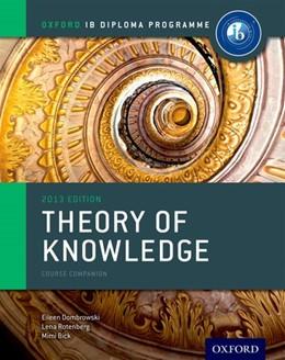 Abbildung von Dombrowski / Rotenberg | Oxford IB Diploma Programme: Theory of Knowledge Course Companion | 2. Auflage | 2013 | beck-shop.de