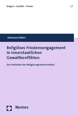 Abbildung von Vüllers | Religiöses Friedensengagement in innerstaatlichen Gewaltkonflikten | 2012 | Das Verhalten der Religionsgem... | 7