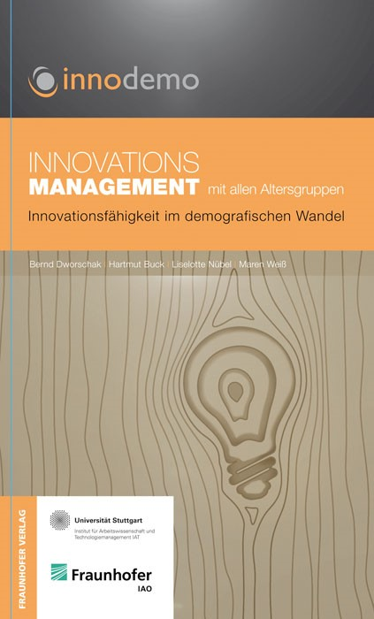 Innovationsmanagement mit allen Altersgruppen | Dworschak / Buck / Nübel, 2012 | Buch (Cover)
