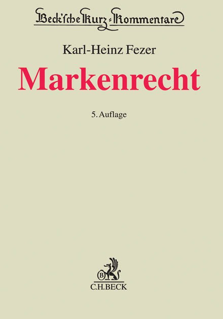 Markenrecht | Fezer | 5. Auflage, 2019 | Buch (Cover)
