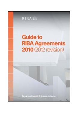 Abbildung von Riba / Phillips | Guide to RIBA Agreements 2010 (2012 Revision) | 2013