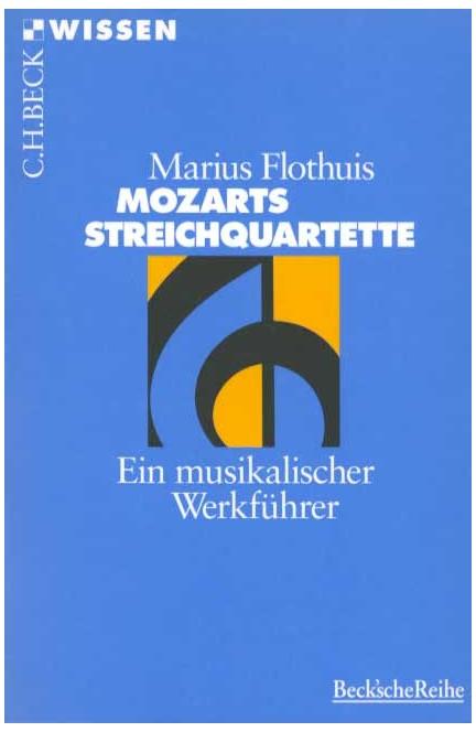 Cover: Marius Flothuis, Mozarts Streichquartette