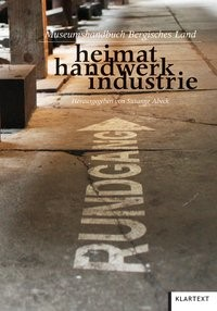 heimat handwerk industrie | Abeck, 2012 | Buch (Cover)