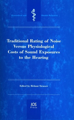 Abbildung von Strasser | Traditional Rating of Noise Versus Physiological Costs of Sound Exposures to the Hearing | 2005 | 66