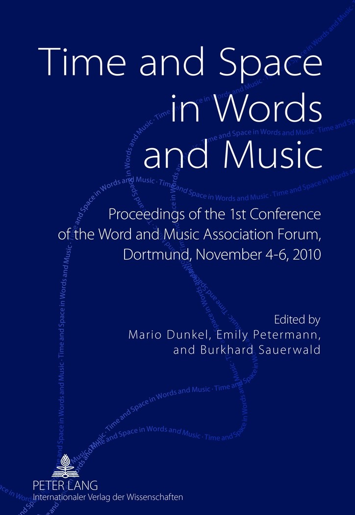 Time and Space in Words and Music | Dunkel / Sauerwald / Petermann, 2012 | Buch (Cover)