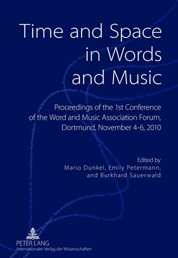 Abbildung von Dunkel / Sauerwald / Petermann | Time and Space in Words and Music | 2012 | Proceedings of the 1 st Confer...