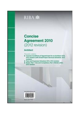 Abbildung von Riba | RIBA Concise Agreement 2010 (2012 Revision): Architect | 2013