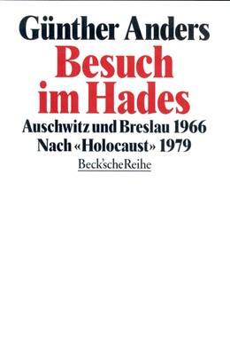 Abbildung von Anders, Günther | Besuch im Hades | 3. Auflage | 1997 | 202 | beck-shop.de