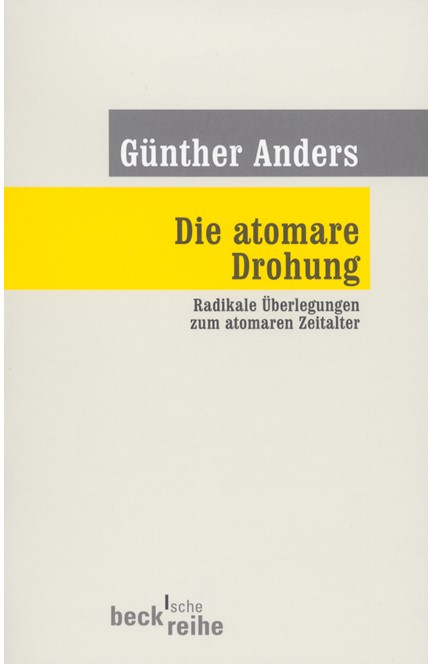 Cover: Günther Anders, Die atomare Drohung