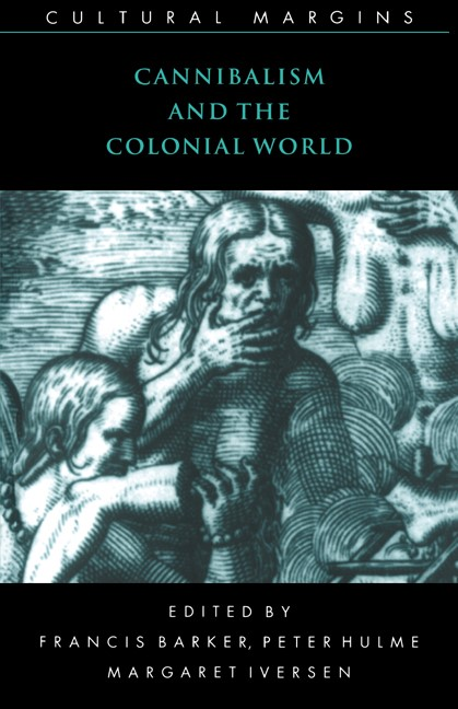 Abbildung von Barker / Hulme / Iversen | Cannibalism and the Colonial World | 1998