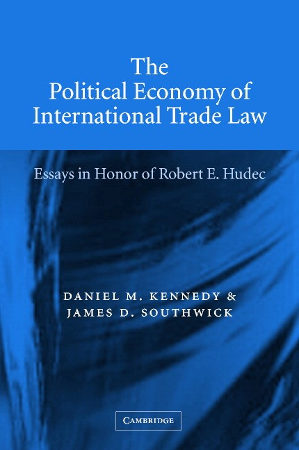 Abbildung von Kennedy / Southwick | The Political Economy of International Trade Law | 2002