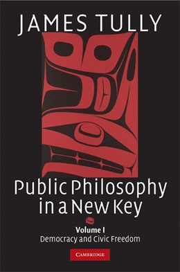 Abbildung von Tully | Public Philosophy in a New Key: Volume 1, Democracy and Civic Freedom | 2008 | 93