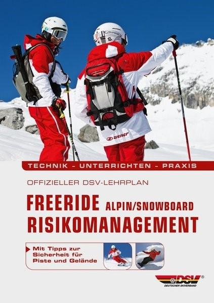 Offizieller DSV-Lehrplan Freeride Risikomanagement  Alpin/Snowboard, 2012 | Buch (Cover)
