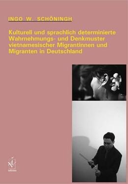 Abbildung von Schöningh | Kulturell und sprachlich determinierte Wahrnehmungs- und Denkmuster vietnamesischer Migrantinnen und Migranten in Deutschland | 2009