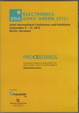 Abbildung von / Lang / Nissen / Middendorf / Chancerel | Electronics Goes Green 2012+ - . Taking Green to the Next Level | 2012 | Proceedings.