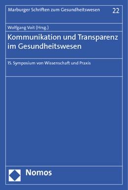 Abbildung von Voit | Kommunikation und Transparenz im Gesundheitswesen | 1. Auflage 2013 | 2013 | 15. Symposium von Wissenschaft... | 22