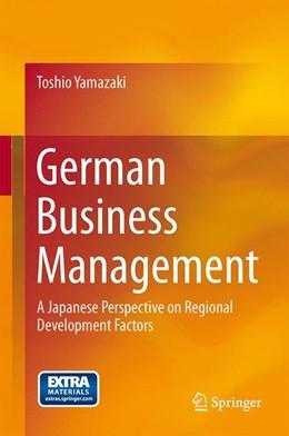 Abbildung von Yamazaki | German Business Management | 2013 | A Japanese Perspective on Regi...