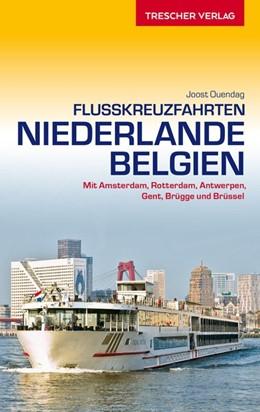 Abbildung von Ouendag | Reiseführer Flusskreuzfahrten Niederlande und Belgien | 1. Auflage | 2015 | beck-shop.de
