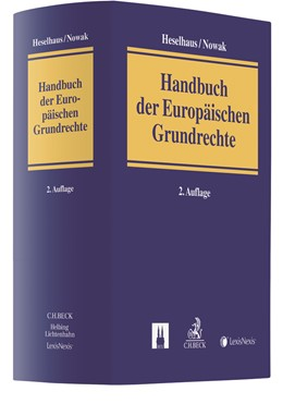 Abbildung von Heselhaus / Nowak | Handbuch der Europäischen Grundrechte | 2. Auflage | 2020