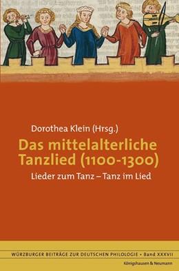 Abbildung von Klein | Das mittelalterliche Tanzlied (1100-1300) | 2012 | Lieder zum Tanz - Tanz im Lied | 37
