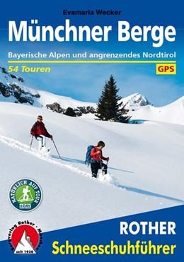 Abbildung von Wecker | Münchner Berge | 3., aktualisierte Auflage | 2015 | Bayerische Alpen und angrenzen...