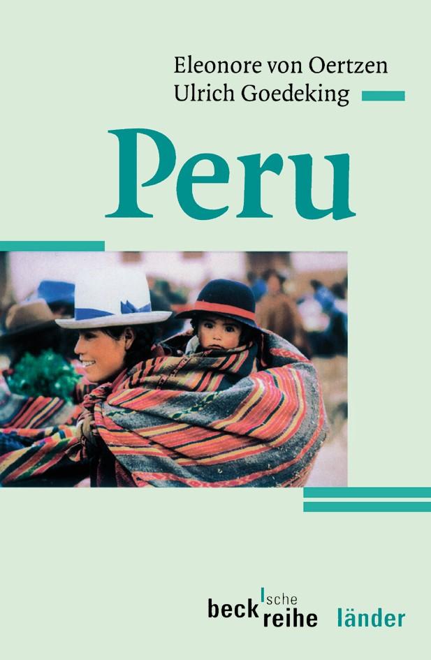 Peru | Oertzen, Eleonore von / Goedeking, Ulrich | 3., völlig neubearbeitete Auflage | Buch (Cover)