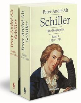Abbildung von Alt, Peter-André | Schiller | 2013 | Leben - Werk - Zeit in 2 Bände...