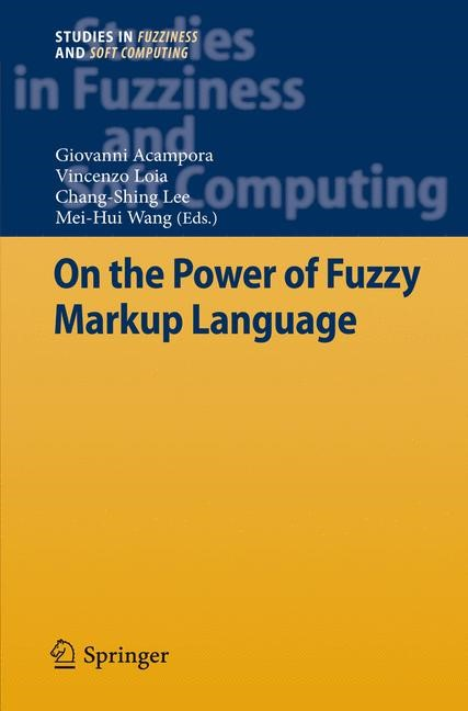 On the Power of Fuzzy Markup Language | Acampora / Loia / Lee / Wang, 2012 | Buch (Cover)