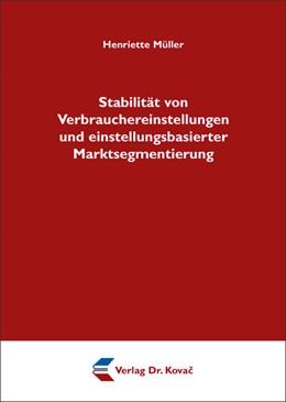 Abbildung von Müller | Stabilität von Verbrauchereinstellungen und einstellungsbasierter Marktsegmentierung | 2012 | 33
