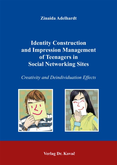 Identity Construction and Impression Management of Teenagers in Social Networking Sites | Adelhardt, 2012 | Buch (Cover)
