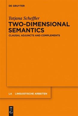 Abbildung von Scheffler | Two-dimensional Semantics | 2013 | Clausal Adjuncts and Complemen... | 549