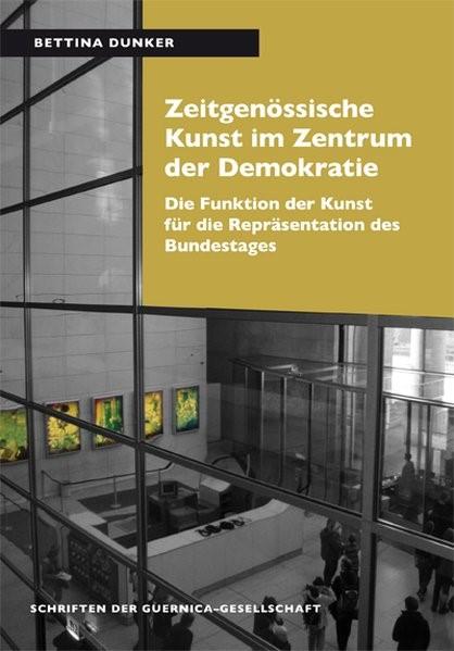 Zeitgenössische Kunst im Zentrum der Demokratie | Dunker, 2013 | Buch (Cover)