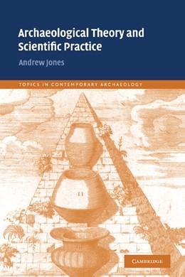 Abbildung von Jones | Archaeological Theory and Scientific Practice | 2001 | 1